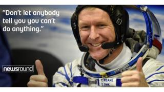 "Tim Peake: ""Don't let anybody tell you you can't do anything."""