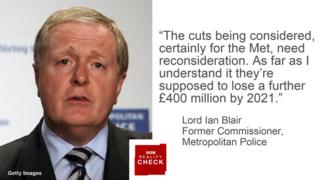 Lord Ian Blair saying: the cuts being considered, certainly for the Met, need reconsideration. As far as I understand it they're supposed to lose a further £400 million by 2021.