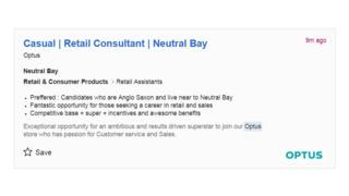 """An Optus job advert includes a line that says: """"Preffered : Candidates who are Anglo-Saxon and live near to Neutral Bay"""""""