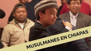 Musulmanes en Chiapas