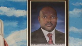 A photo of President Pierre Nkurunziza hanging on a wall