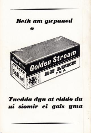 Mae'r hysbyseb yma ar gyfer te 'Golden Stream' yn defnyddio cynghanedd i ddenu cwsmeriaid