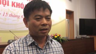 Ông Nguyễn Thanh Hồng, Uỷ viên Thường trực Uỷ ban Quốc phòng An ninh, trả lời BBC