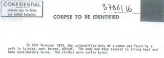 Part of the original notice issued to Interpol. It reads: On 29th November 1970, the unidentified body of a woman was found by a path in Isladen, near Bergen, NORWAY. The body had been exposed to strong heat and bore considerable burns. The clothes were partly burnt.