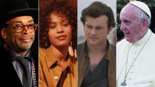 Spike Lee, Whitney Houston, Solo's Alden Ehrenreich and Pope Francis