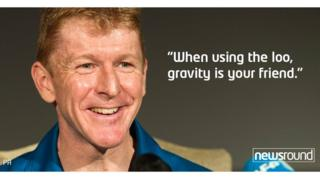 "Tim Peake: ""When using the loo, gravity is your friend."""