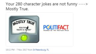 PolitiFact: Your 280 character jokes are not funny - mostly true