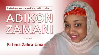 Shirin Adikon Zamani ya tattauna ne da Hajiya Ummulkhair Muhammad da ke da wata gidauniya a Lagos da ke tallafawa zawarawa.