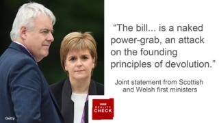 Quote from first ministers saying: The bill... is a naked power-grab, an attack on the founding principles of devolution