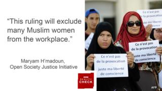 """""""This ruling will exclude many Muslim women from the workplace"""" Maryam Hmadoun, policy officer, Open Society Justice Initiative"""