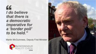 "Martin McGuinness saying: ""I do believe that there is a democratic imperative for a 'border poll' to be held."""