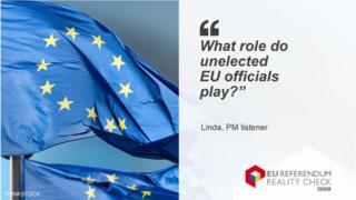 "Linda asking: ""What role do unelected EU officials play?"""
