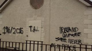 The graffiti, which related to the 1916 Easter Rising, was daubed on the building in Rasharkin