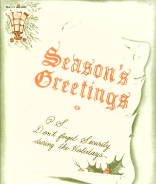 """Season's Greetings - PS don't forget security during the holidays"""