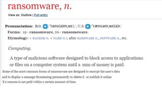 "Screengrab of the definition of 'Ransomware' from the Oxford English Dictionary ""A type of malicious software designed to block access to applications or files on a computer system until a sum of money is paid""."