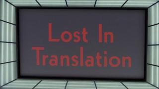 Pantalla grande con las palabras Lost in Translation