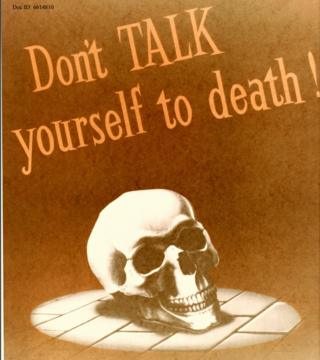 """Don't TALK yourself to death"" - a skull features in an NSA security poster"