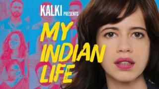 Kalki Koechlin presents My Indian Life