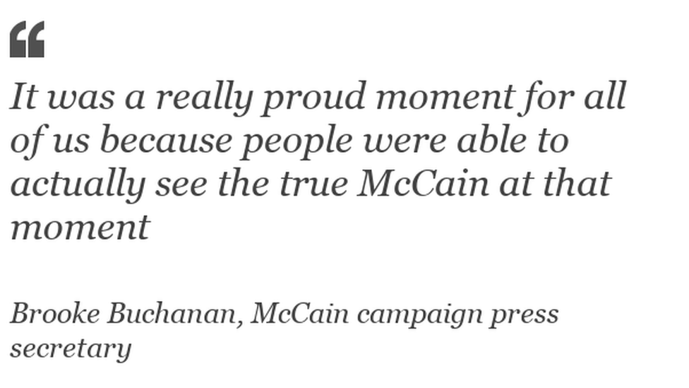 """It was a really proud moment for all of us because people were able to actually see the true McCain at that moment."""