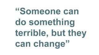 Quotebox; someone can do something terrible, but they can change