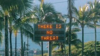 """A sign says """"there is no threat"""" in Oahu, Hawaii after false alert was issued"""