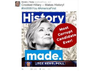 """Tweet from Donald Trump with picture of Hillary Clinton and $100 bills as background and the message """"Most corrupt candidate ever"""""""