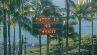 "An electronic sign reads ""There is no threat"" in Oahu, Hawaii, on 13 January 2018"