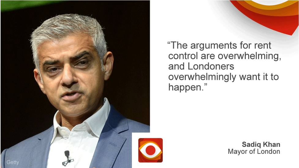 Sadiq Khan saying: The arguments for rent control are overwhelming, and Londoners overwhelmingly want it to happen.