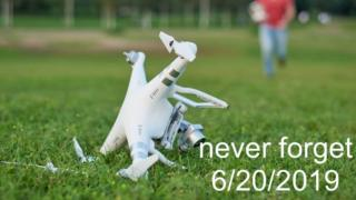 Drone picture: Never forget 6/20/19