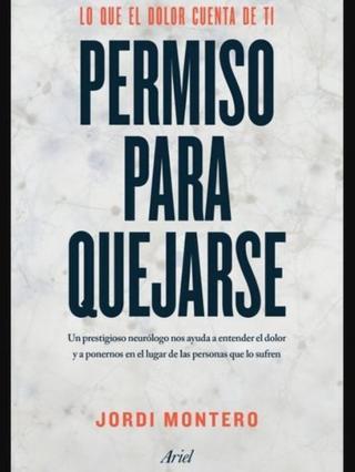 """Portada del libro de Jordi Montero """"Permiso para quejarse"""", de la editorial Ariel. Foto cortesía de la Editorial Ariel. (Foto: Cortesía Editorial Ariel)"""