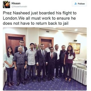 "Tweet by Hisaan Hussain saying: ""Prez Nasheed just boarded his flight to London. We all must work to ensure he does not have to return back to jail."""