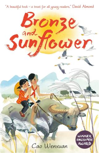 BRONZE AND SUNFLOWER by Cao Wenxuan, Reproduced by permission of Walker Books Ltd, London SE11 5HJ