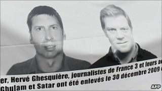 Banner calling for action to free two kidnapped French journalists Stephane Taponier and Herve Ghesquiere of France 3 television.