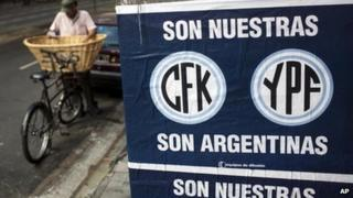 Sign reads CFK (Cristina Fernandez de Kirchner), YPF are ours, are Argentine