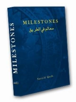 Milestones by Sayyid Qutb