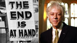 End is nigh sign; Bob Geldof