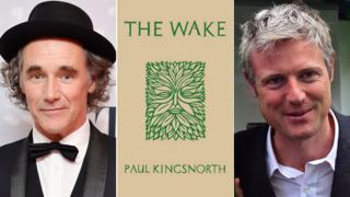 The Wake book jacket flanked by Mark Rylance and Zac Goldsmith