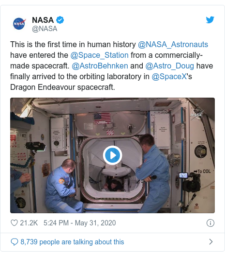 Twitter post by @NASA: This is the first time in human history @NASA_Astronauts have entered the @Space_Station from a commercially-made spacecraft. @AstroBehnken and @Astro_Doug have finally arrived to the orbiting laboratory in @SpaceX's Dragon Endeavour spacecraft.