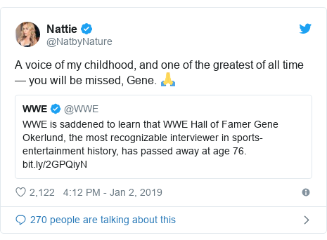 Twitter post by @NatbyNature: A voice of my childhood, and one of the greatest of all time — you will be missed, Gene. 🙏
