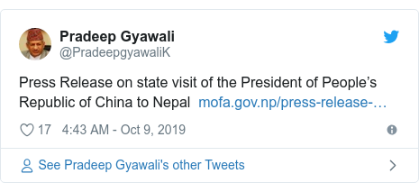 Twitter post by @PradeepgyawaliK: Press Release on state visit of the President of People's Republic of China to Nepal