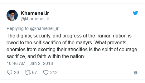 Twitter waxaa daabacay @khamenei_ir: The dignity, security, and progress of the Iranian nation is owed to the self-sacrifice of the martyrs. What prevents enemies from exerting their atrocities is the spirit of courage, sacrifice, and faith within the nation.