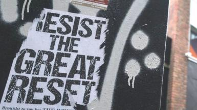 A poster 'Resist The Great Reset' seen next to a Google building GRCQ1 in Dublin's Grand Canal area during Level 5 Covid-19 lockdown. On Tuesday, March 2, 2021