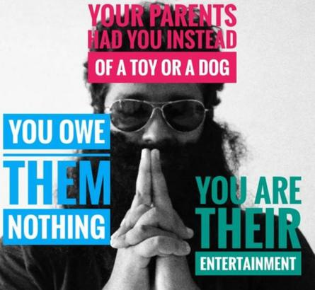 Image from Nihilanand Facebook page saying you owe your parents nothing