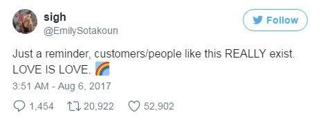 """@emilysotakoun: """"Just a reminder, customers/people like this really exist. Love is love."""""""