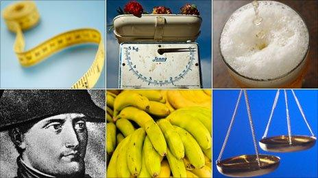 Tape measure, scales, pint of beer, scales, bananas, Napoleon