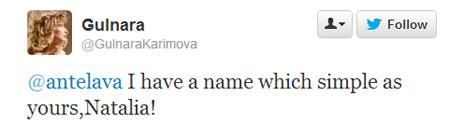 Karimova tweet: I have a name which simple as yours, Natalia!