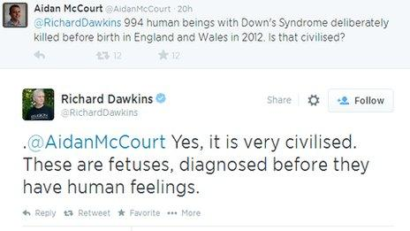 """Twitter conversation between user saying: """"@RichardDawkins 994 human beings with Down's Syndrome deliberately killed before birth in England and Wales in 2012. Is that civilised?"""" and Dawkins replying """".@AidanMcCourt Yes, it is very civilised. These are fetuses, diagnosed before they have human feelings."""""""