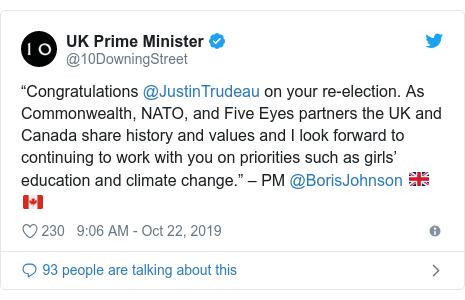 "Twitter post by @10DowningStreet: ""Congratulations @JustinTrudeau on your re-election. As Commonwealth, NATO, and Five Eyes partners the UK and Canada share history and values and I look forward to continuing to work with you on priorities such as girls' education and climate change."" – PM @BorisJohnson 🇬🇧🇨🇦"