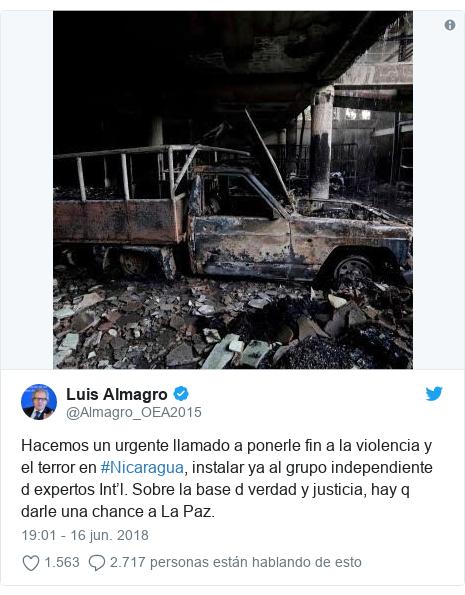 Publicación de Twitter por @Almagro_OEA2015: Hacemos un urgente llamado a ponerle fin a la violencia y el terror en #Nicaragua, instalar ya al grupo independiente d expertos Int'l. Sobre la base d verdad y justicia, hay q darle una chance a La Paz.