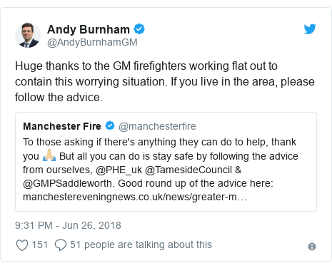 Twitter post by @AndyBurnhamGM: Huge thanks to the GM firefighters working flat out to contain this worrying situation. If you live in the area, please follow the advice.